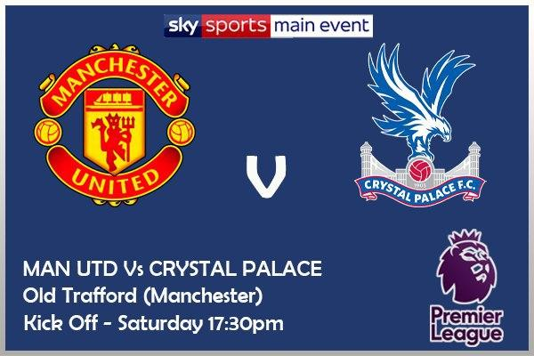 Manchester United v Crystal Palace - Sky Sports Main Event