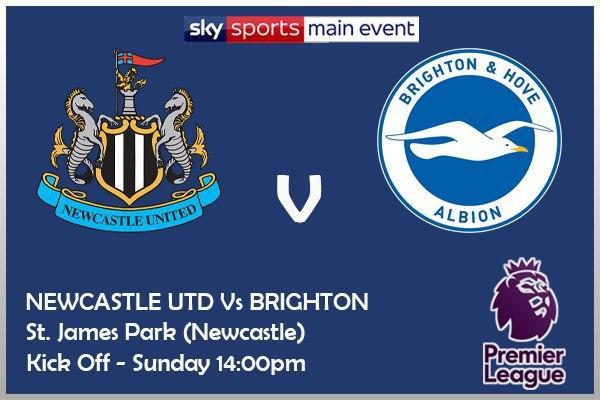 Newcastle v Brighton - Sky Sports Main Event