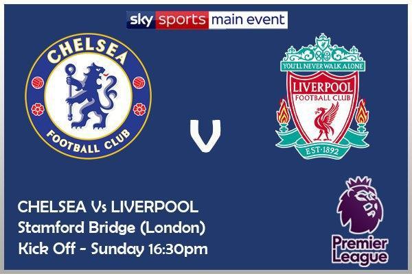 Chelsea v Liverpool - Sky Sports Main Event