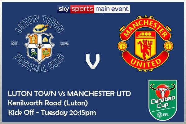 Carabao Cup 22/9/2020 - Luton Town v Manchester United
