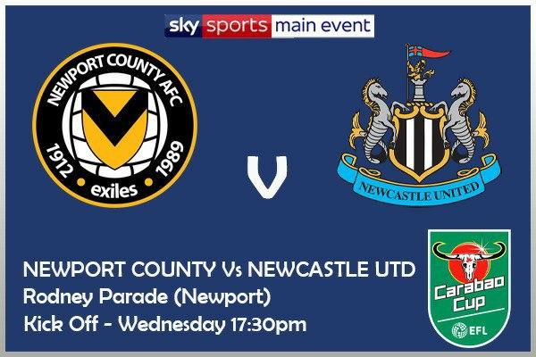 Carabao Cup 30/9/20 Newport County v Newcastle United