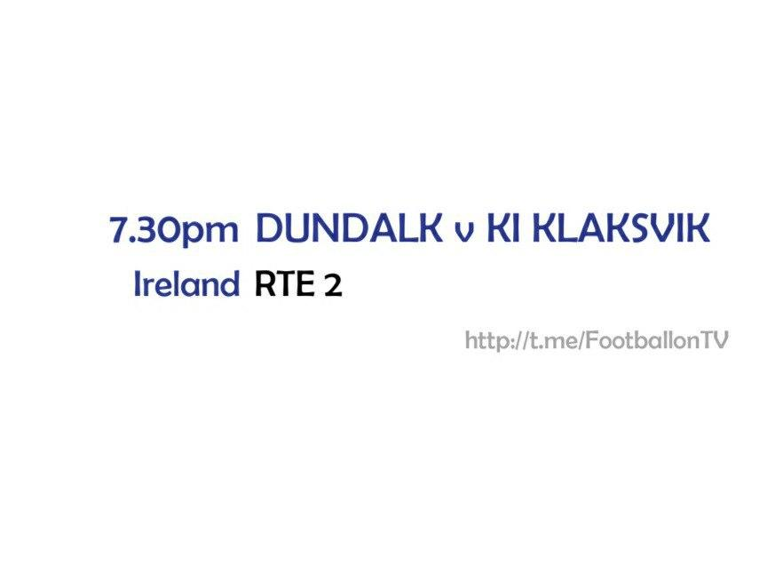 Europa League - Scottish Fixtures - Dundalk