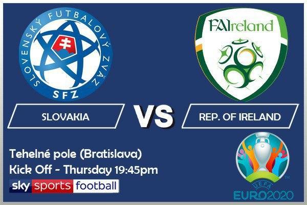 EURO 2020 fixtures - Slovakia v Republic of Ireland