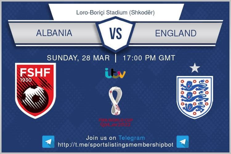 World Cup Qualifiers 28/3/2021 Albania v England