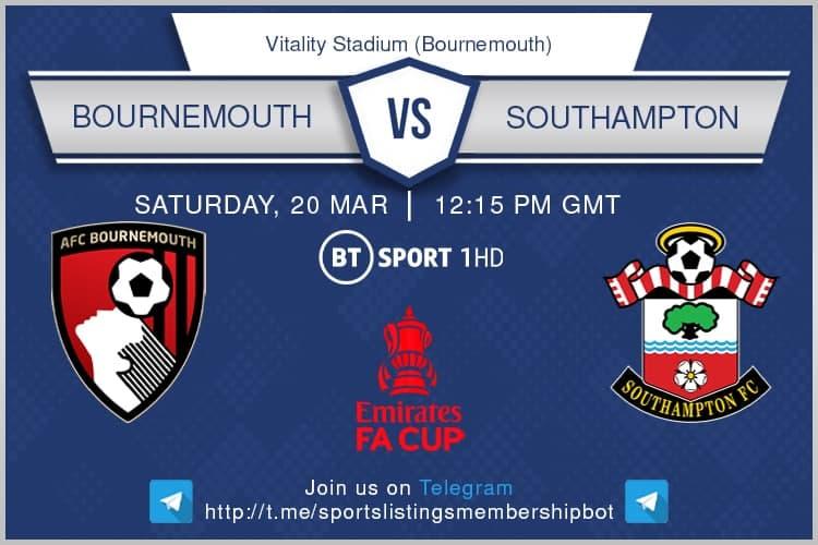 Premier League & FA Cup 20/3/2021 - Bournemouth v Southampton