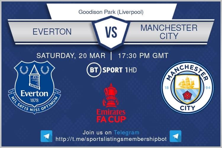 Premier League & FA Cup 20/3/2021 Everton v Manchester City