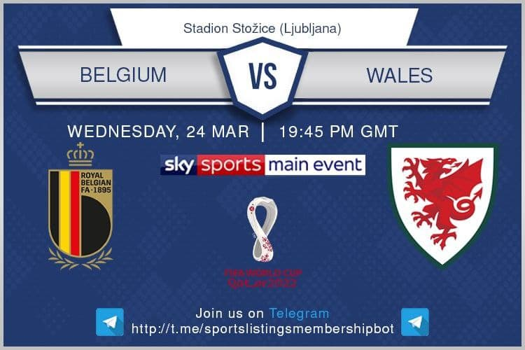 World Cup Qualifiers 24/3/2021 - Belgium v Wales