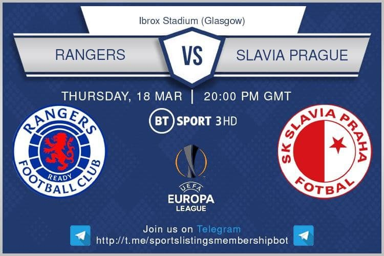 Europa League 18/3/2021 -20:00 Rangers v Slavia Prague