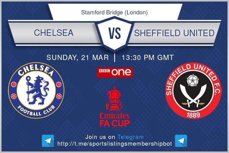 Premier League / FA Cup 21/3/2021 - Chelsea v Sheffield United