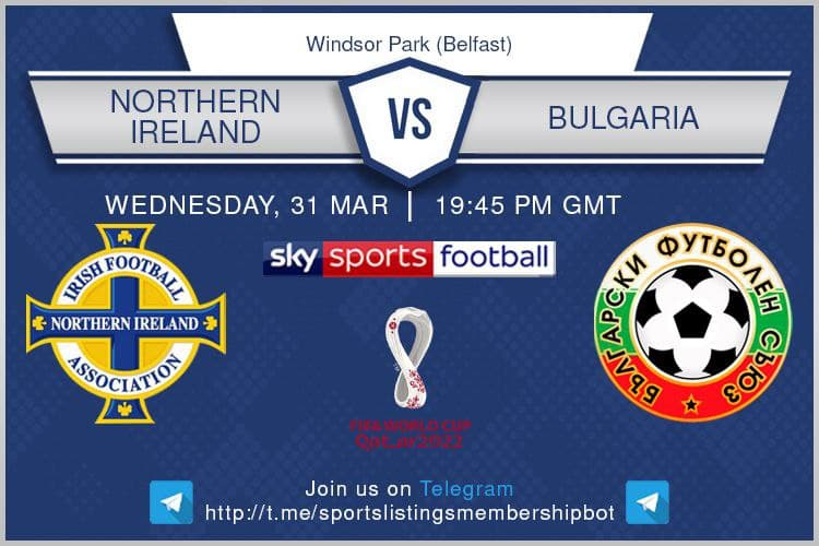 World Cup Qualifiers 31/3/2021 - Northern Ireland v Bulgaria -