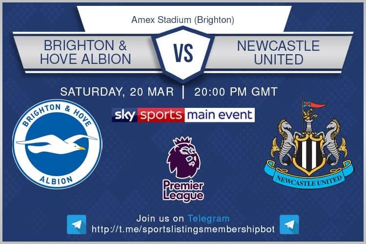 Premier League & FA Cup 20/3/2021 - Brighton v Newcastle United