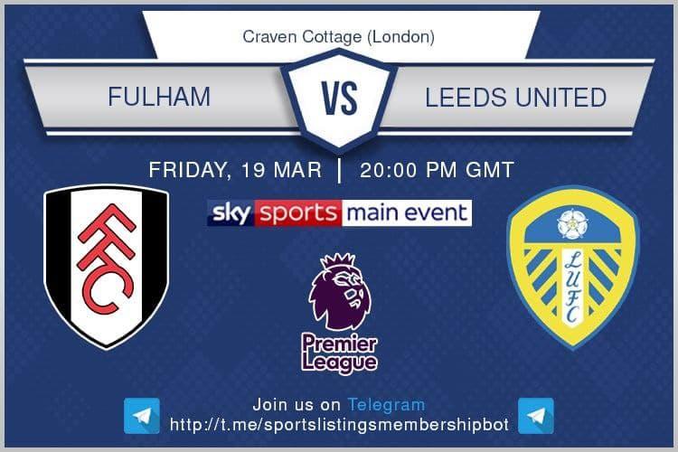 Premier League & Others 19/3/2021 - Fulham v Leeds Unuted