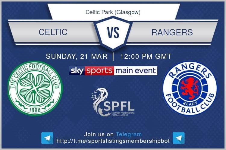 Premier League / FA Cup 21/3/2021 - Celtic v Rangers