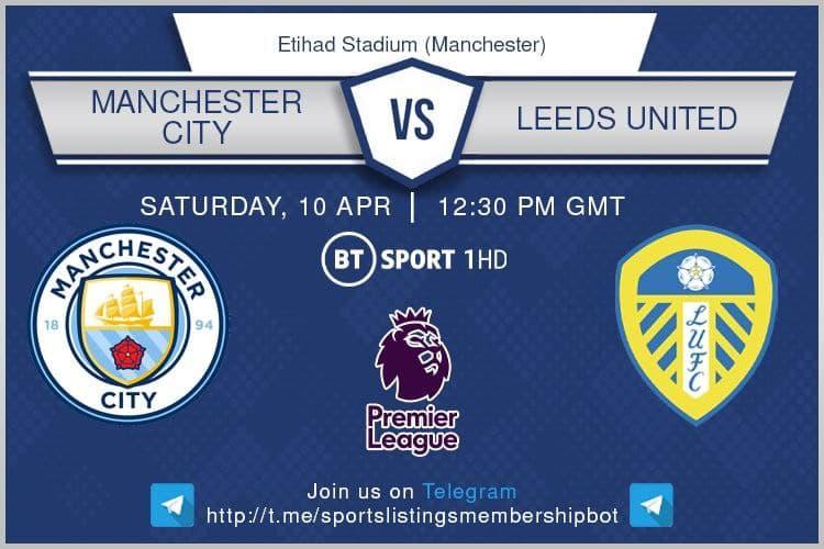 Premier League & Others 10/4/2021 -Manchester City v Leeds United