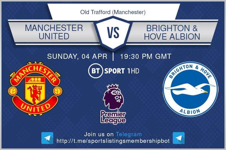 Manchester United v Brighton - Premier League & Others 4/4/2021