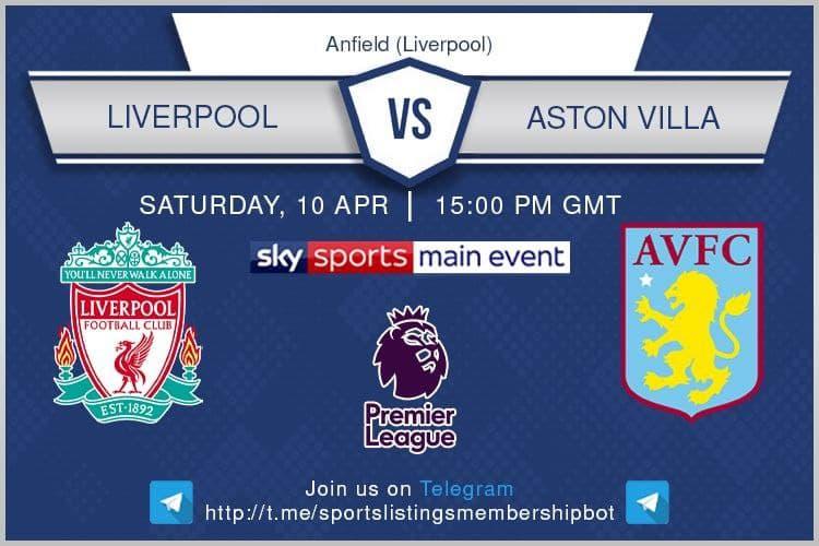 Premier League & Others 10/4/2021 - 15:00 - Liverpool v Aston Villa