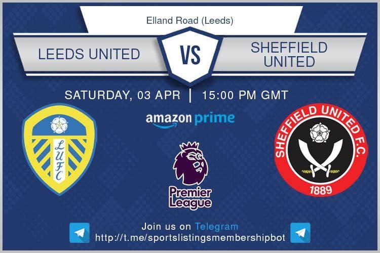Premier League & Others 3/4/2021 Leeds v Sheffield United