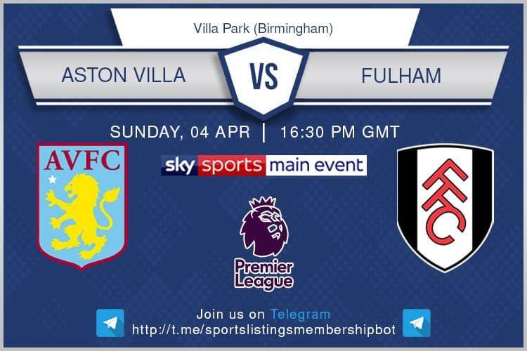 Aston Villa v Fulham - Premier League & Others 4/4/2021