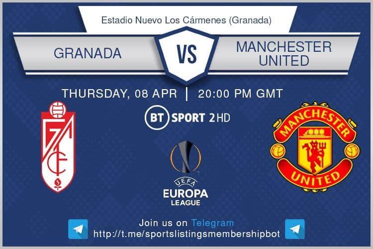 Europa League 8/4/2021 - Granada v Manchester United