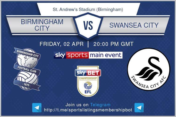 Championship & Others 2/4/2021 Birmingham v Swansea