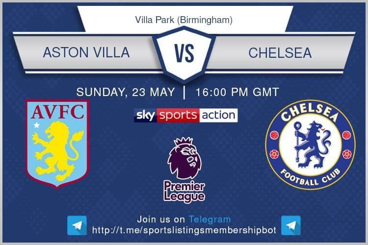 Premier League 23/5/2021 - Aston Villa v Chelsea