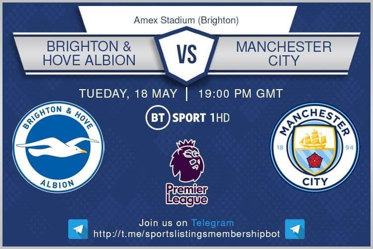 Premier League 18/5/2021 -Brighton v Manchester City