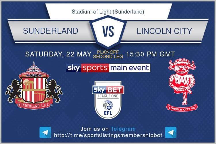Championship Playoffs 22/5/2021 Sunderland v Lincoln City