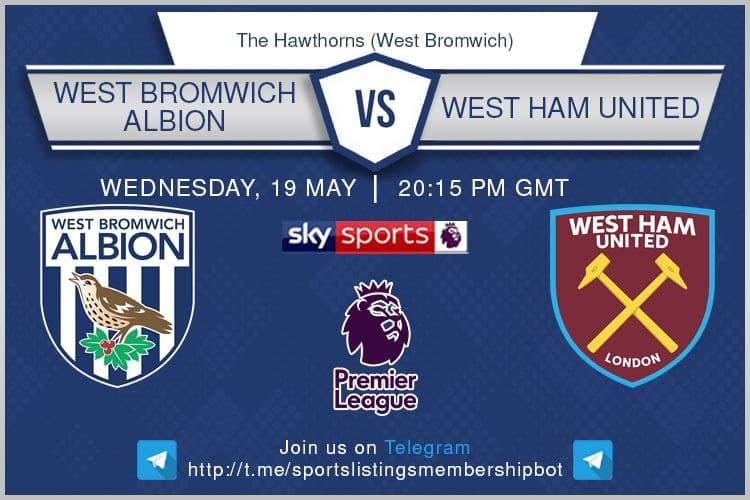 Premier League 19/5/2021 -West Brom v West Ham