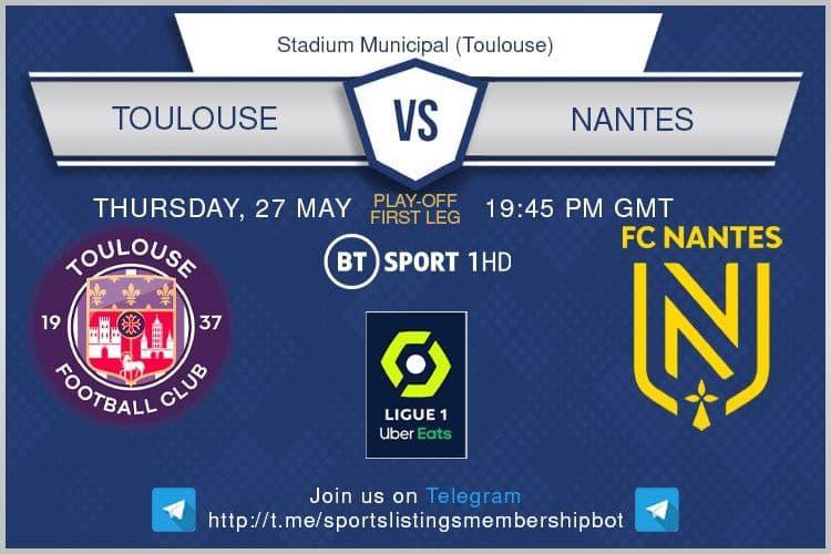 Football 27/5/2021 Toulouse v Nantes