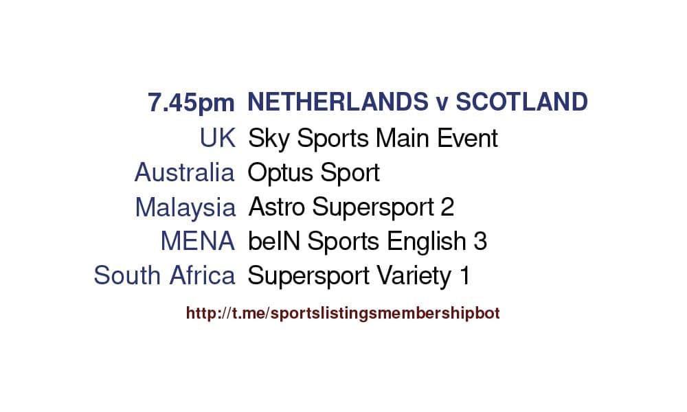 International Friendlies 2/6/2021 - Netherlands v Scotland Detailed