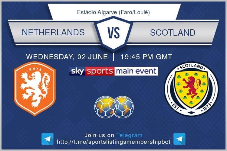 International Friendlies 2/6/2021 - Netherlands v Scotland