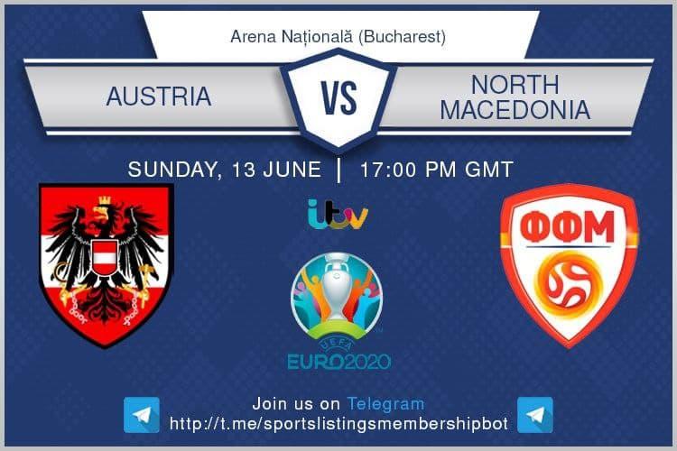 Euro 2020 13/6/2021 -Austria v North Macedonia