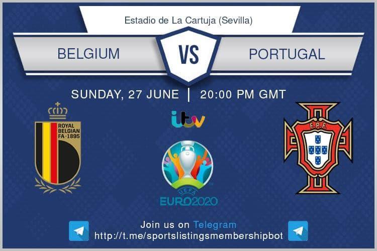 Euro 2020 27/06/2021 - Belgium v Portugal.