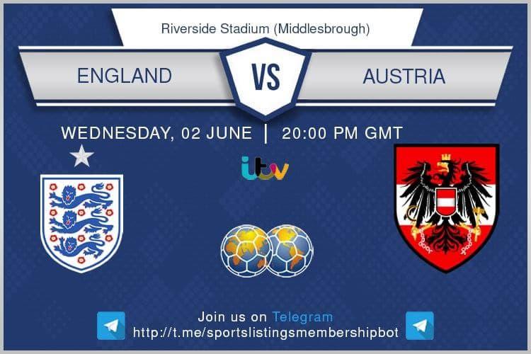 International Friendlies 2/6/2021 -England v Austria