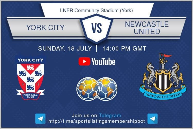 Football 18/7/2021 -York v Newcastle