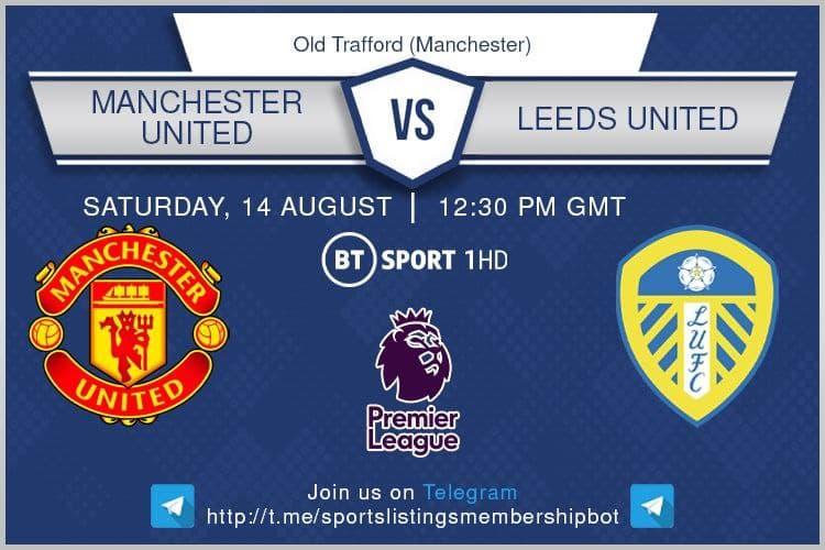 Football 14/8/2021 - Manchester United v Leeds United