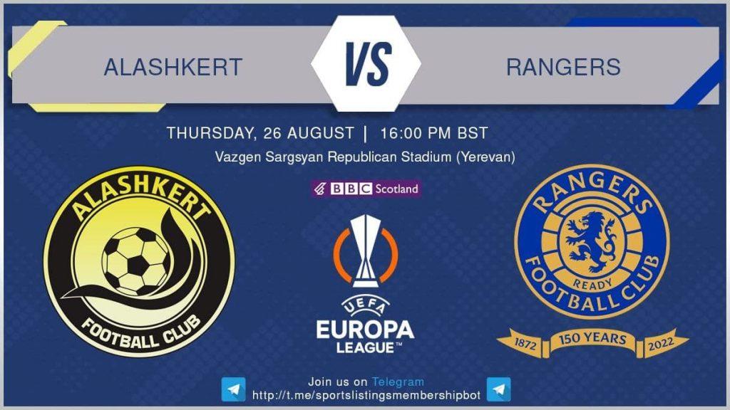 Football 26/8/2021 - Alahkert v Rangers