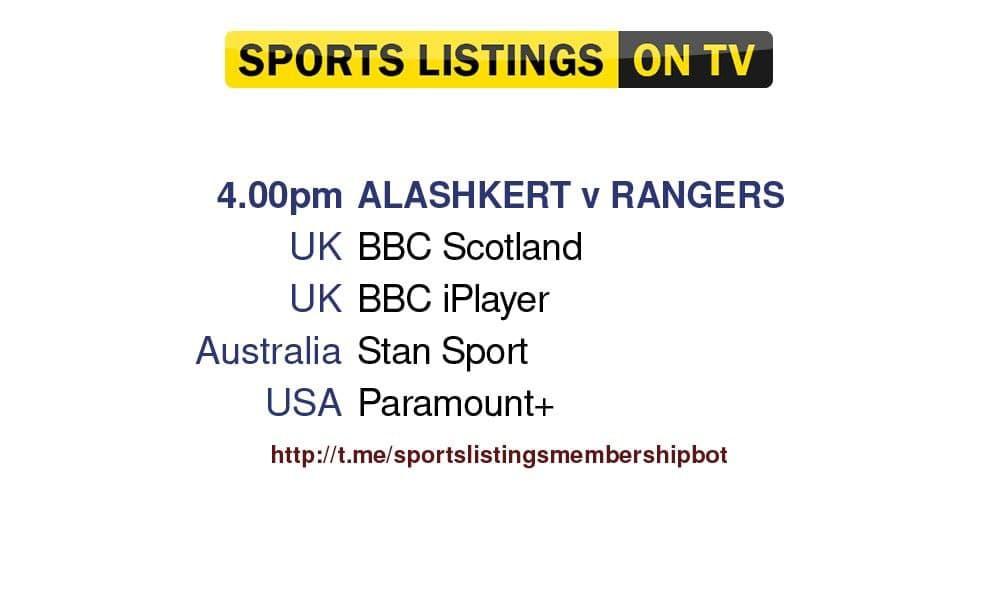 Football 26/8/2021 - Alahkert v Rangers Detailed