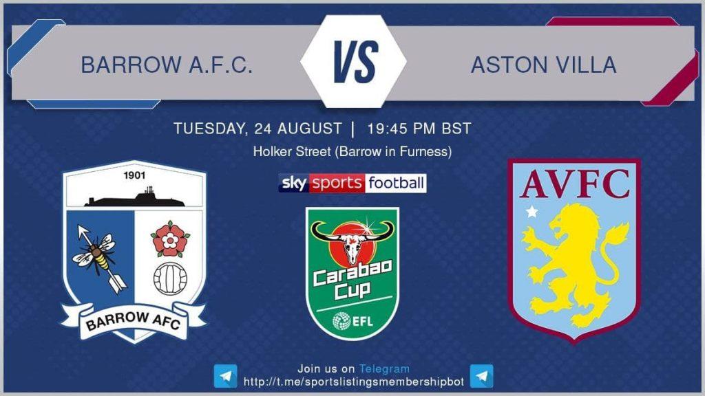 Football 24/8/2021 - Barrow v Aston Villa