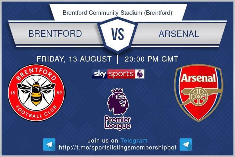 Football 13/8/2021 - Brentford v Arsenal
