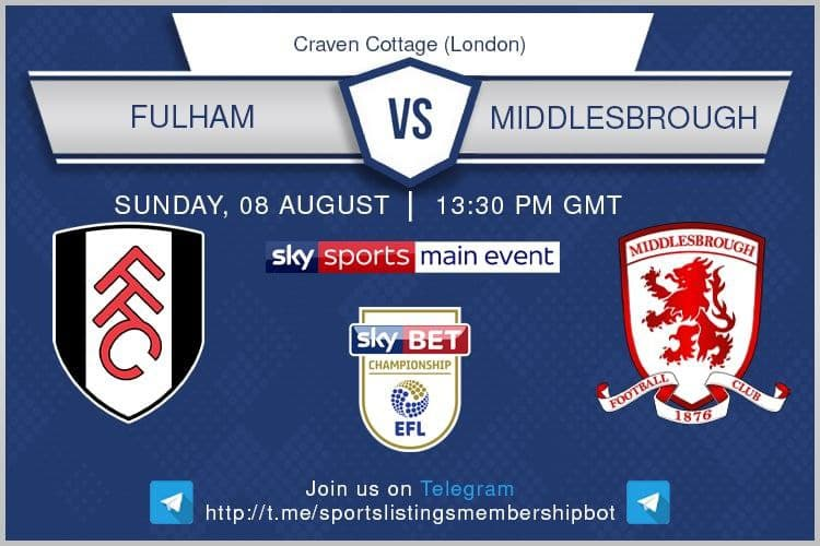 Football 8/8/2021 - Fulham v Middlesbrough