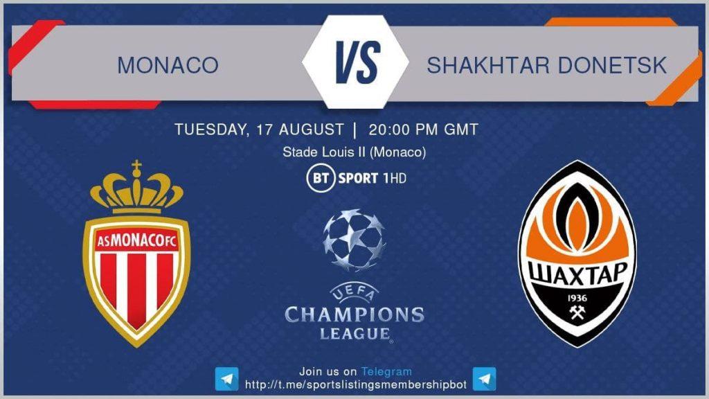 Football 17/8/2021 - Monaco v Shakhtar