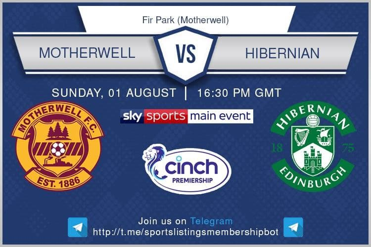 Football 1/8/2021 - Motherwell v Hibernian