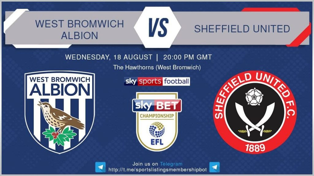 Football 18/8/2021 - West Bromwich Albion v Sheffield United