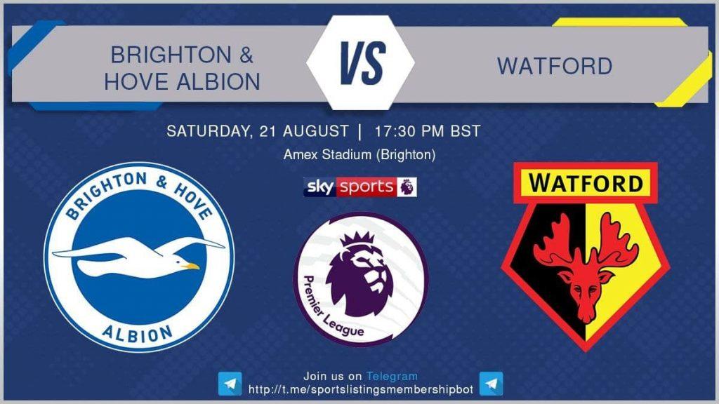 Football 21/8/2021 - Brighton v Watford