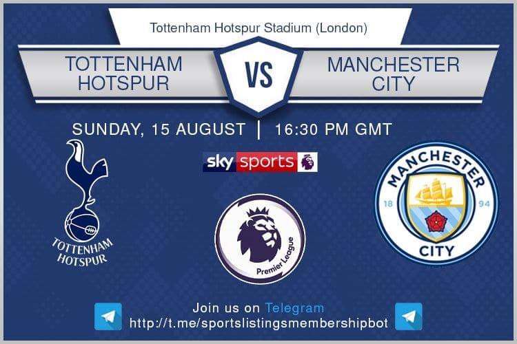 Football 15/8/2021 - Tottenham v Manchester City.