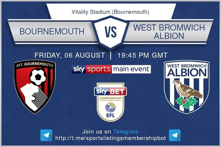 Football 6/8/2021 - Bournemouth v West Bromwich Albion