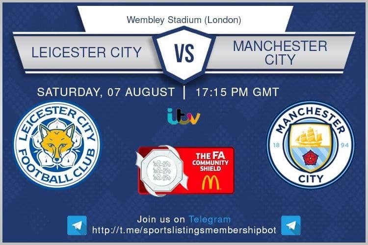 Football 7/8/2021 - Leicester City v Manchester City