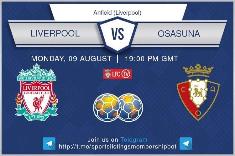 Football 9/8/2021 - Liverpool v Osasuna