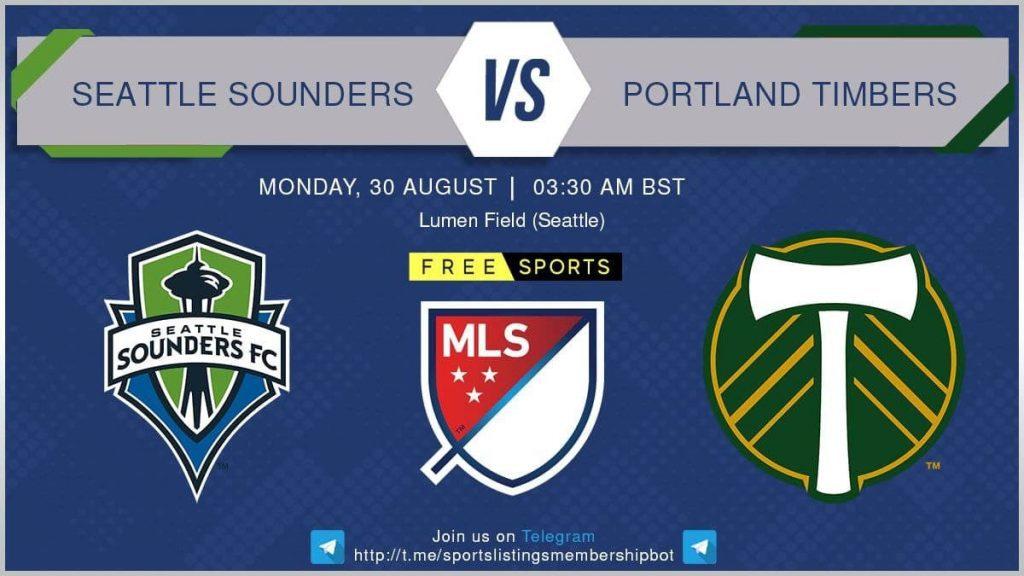 Football 30/8/2021 - Seattle Sounders v Portland Timbers